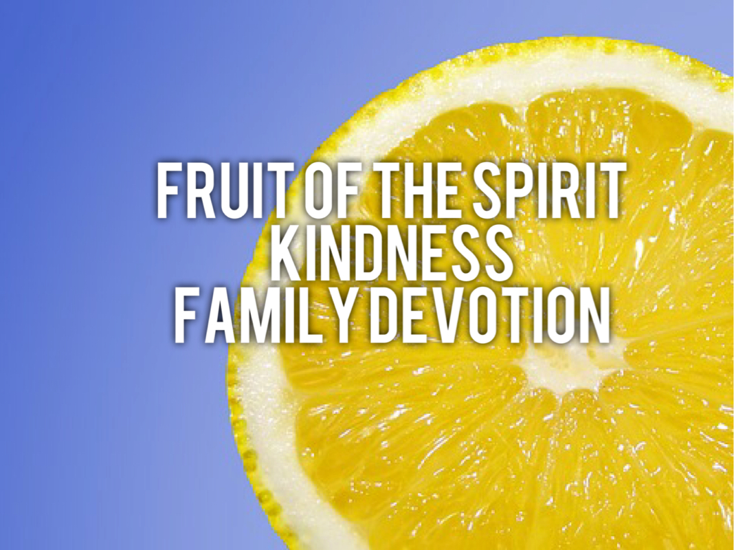 fruit of the spirit kindness edible fruit