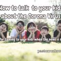 talk to your kids about coronavirus