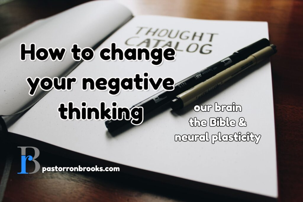 how to change your negative thinking